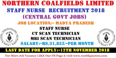 Staff Nurse Vacancy in Northern Coalfields Limited Recruitment 2018 (Central Govt Jobs)