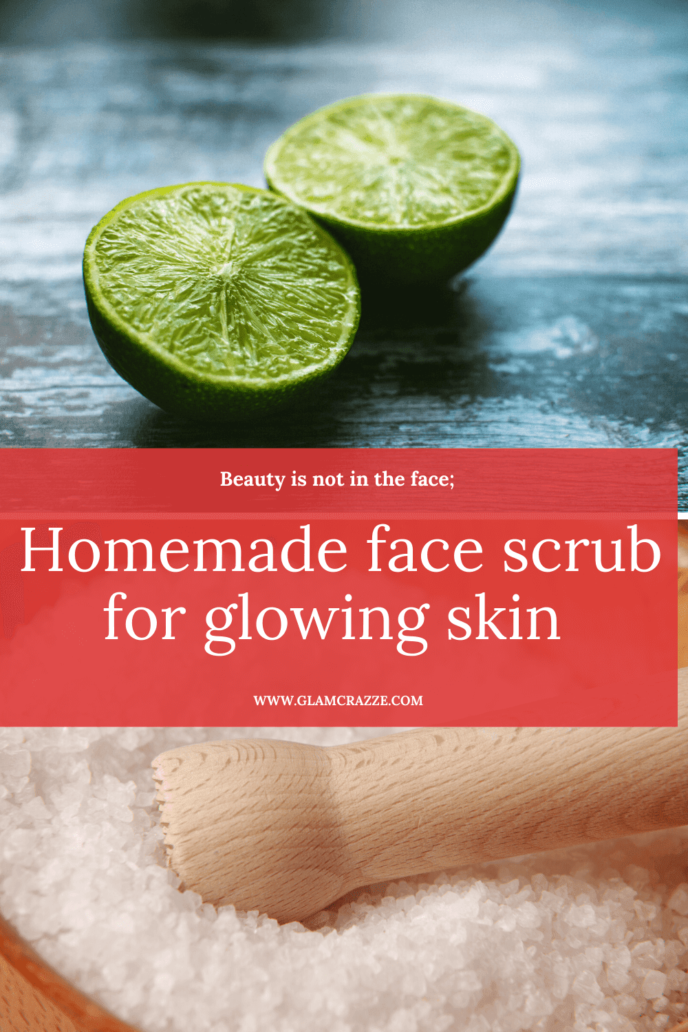 Homemade face scrub for glowing skin using lemon and salt