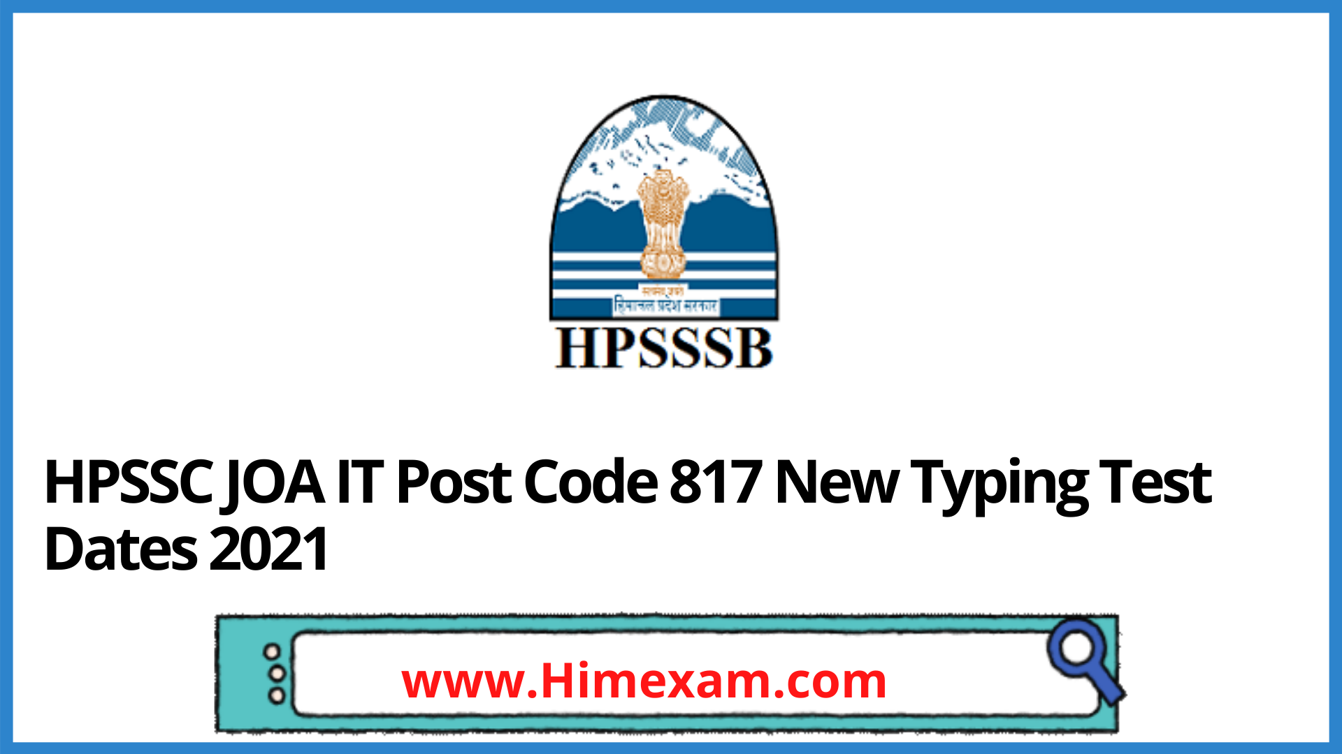HPSSC JOA IT Post Code 817 New Typing Test Dates 2021(2nd List )
