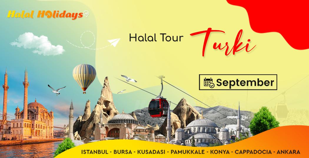 Paket Wisata Halal Turki jadwal bulan september 2022