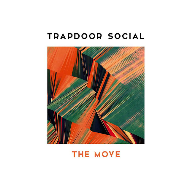 """Trapdoor Social Unveil New Single """"The Move"""""""