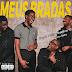 Beyzz Flow x Edaldino YC - Meus Bradas (ft. Lau Beatz)