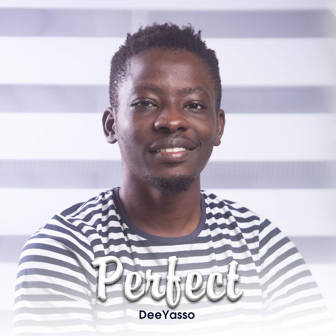 DOWNLOAD MP3: DeeYasso - Perfect
