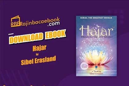 Download Novel Hajar: Rahasia Hati Sang Ratu Zamzam by Sibel Eraslan Pdf