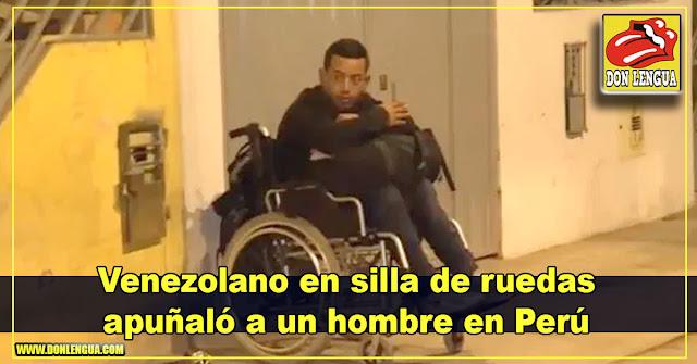 Venezolano en silla de ruedas apuñaló a un hombre en Perú