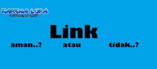 Bagaimana Cara Mengetahui Link Situs Yang Berbahaya Atau Tidak, Cara Cek Keamanan Sebuah Situs Website Dari Link, 3 Cara Untuk Mengeahui Scan Keamanan Link Website Dari Virus Malware Dan Blacklist, 3 Teknik Ampuh Cek Website Dari Virus Blacklist Dan Malware