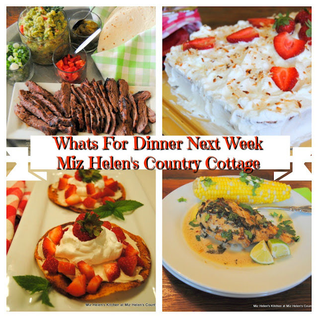 Whats For  Dinner Next Week,5-3-20 at Miz Helen's Country Cottage