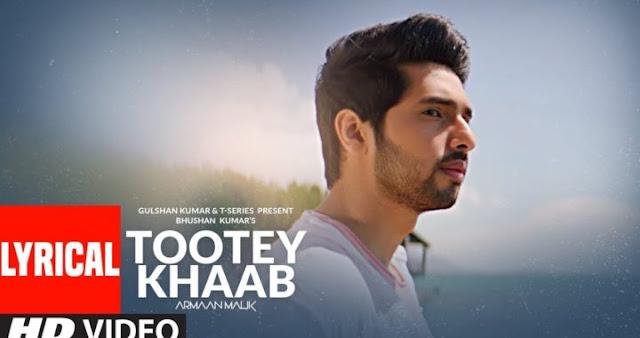 Tootey Khaab Song Lyrics