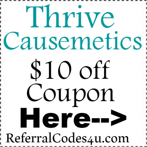 $10 off Thrive Causemetics Coupon Jan,Feb,March,April,May, June,July,Aug,Sep,Oct,Nov,Dec
