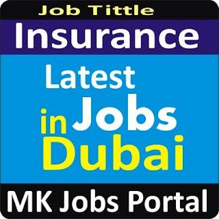 Insurance Jobs in UAE Dubai With Mk Jobs Portal