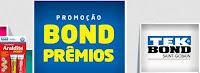 Promoção Bond Prêmios Tek-Bond e Araldite bondpremios.com.br