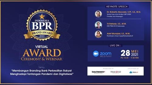Apresiasi Kinerja dan Branding BPR, TRAS N CO dan SuaraPemerintah.ID Gelar Indonesia BPR Brand Award 2021