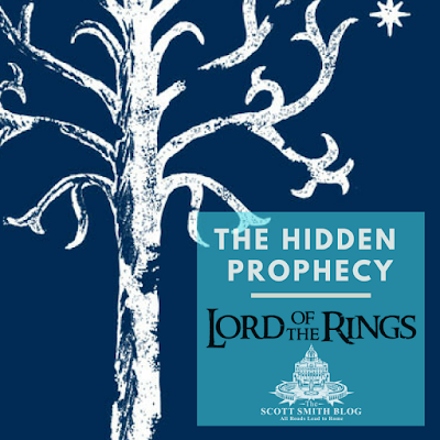 The Hidden Prophecy of the Lord of the Rings: The White Tree of Gondor and the Kingdom of David