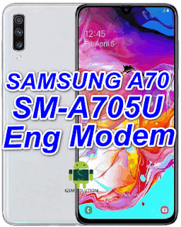 Samsung A70 SM-A705U Eng Modem File-Firmware Download
