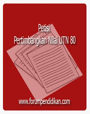 Petisi Pertimbangkan Nilai UTN 80