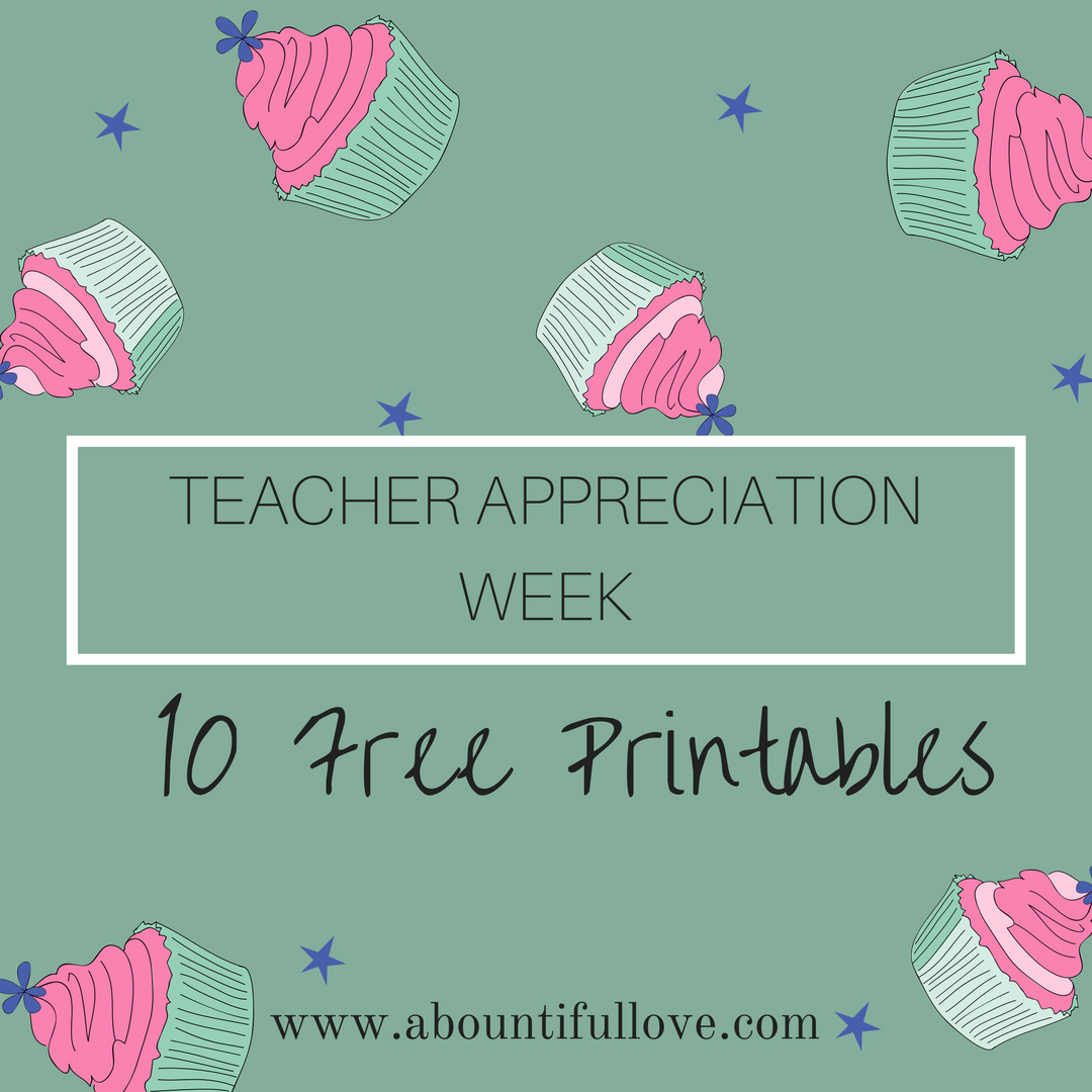 10 Free Printables For Teacher Appreciation Week