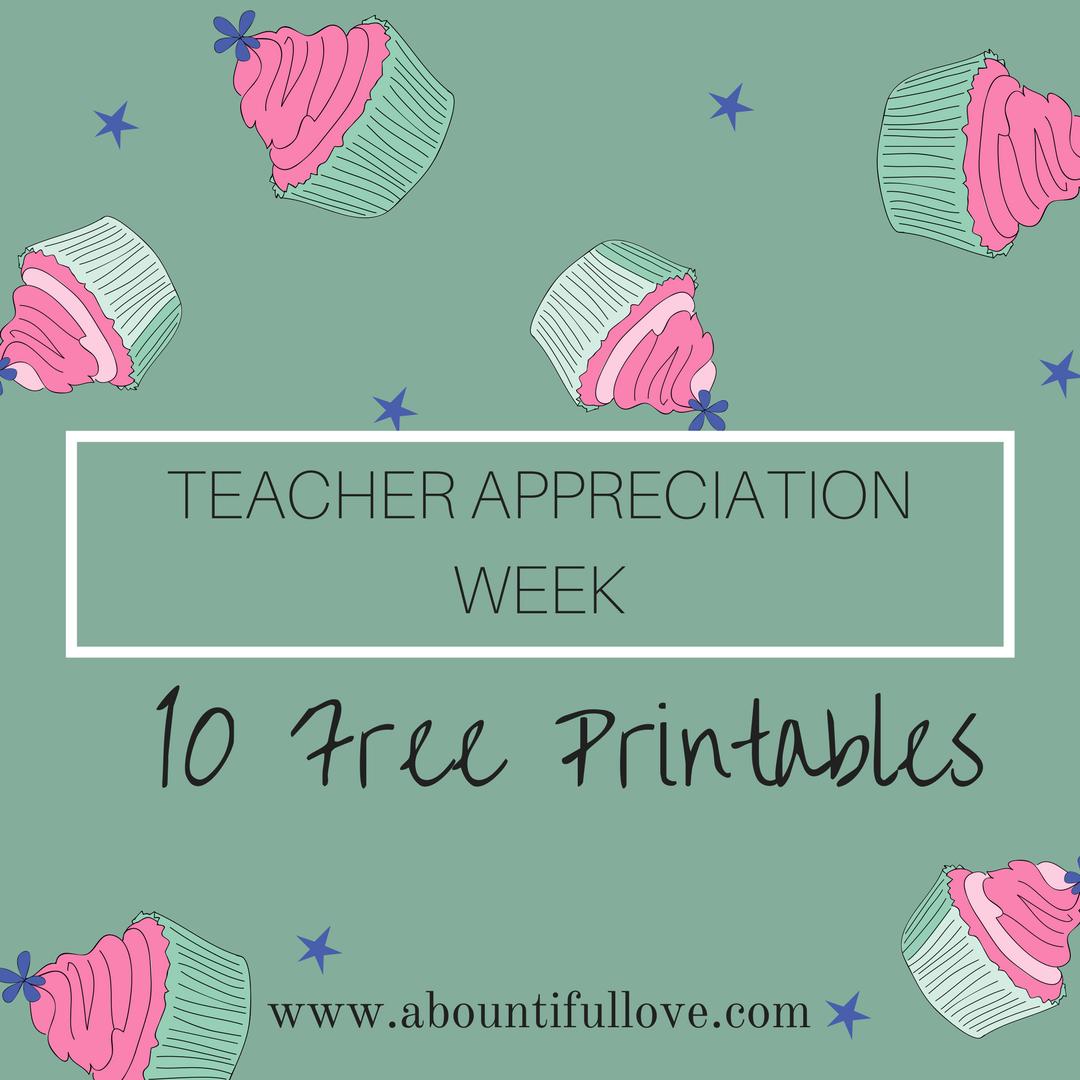 10 Free Printables For Teacher Appreciation Week