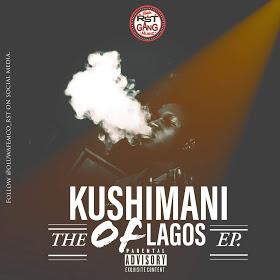 Oluwafemco - Kushimani of Lagos EP | @Oluwafemco_rst