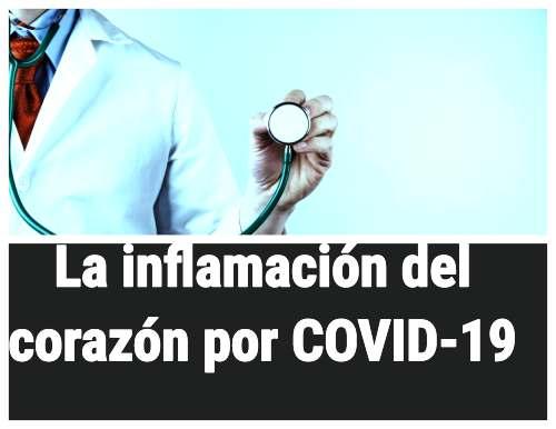 La inflamación del corazón por COVID-19 es menos común