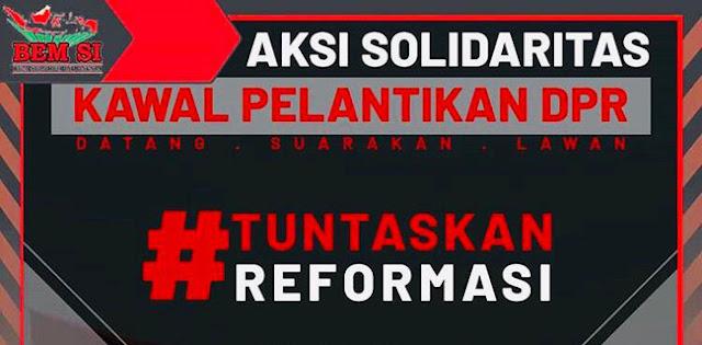 Bertajuk Tuntaskan Reformasi, BEM Seluruh Indonesia Siap Kawal Pelantikan DPR RI