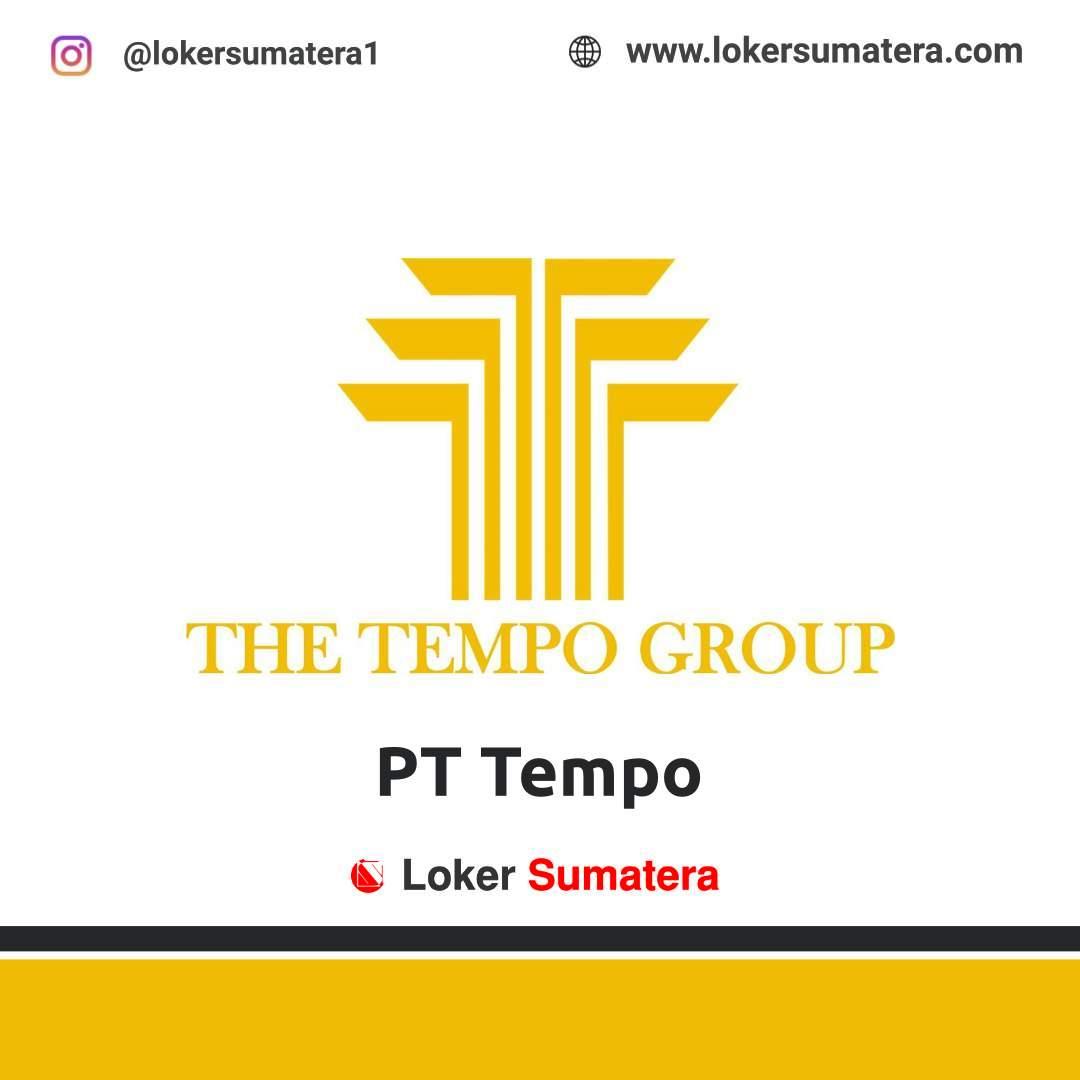 Lowongan Kerja Pekanbaru: PT Tempo November 2020