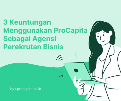 ProCapita, Recruitment Agency Paling Terpercaya