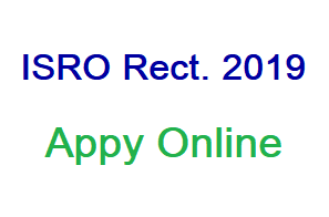 ISRO Technician and Draughtsman Recruitment 2019, Apply Online, Last date, Notification