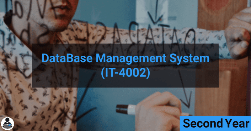 DataBase Management System (IT-4002) RGPV notes CBGS Bachelor of engineering
