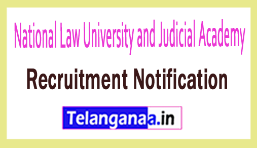 National Law University and Judicial Academy NLUJA Recruitment