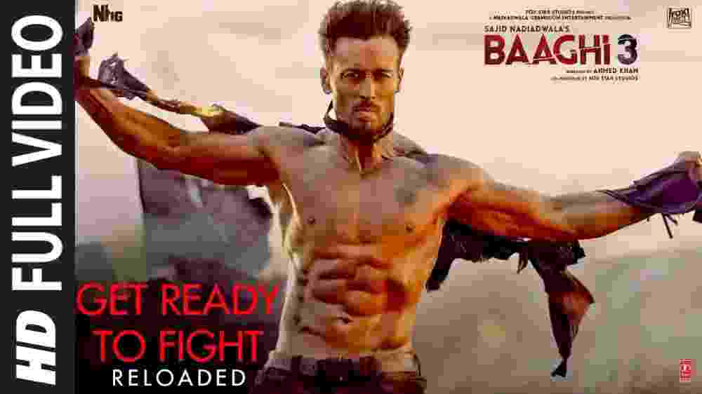 Get Ready To Fight Reloaded - Baaghi 3