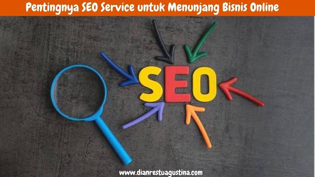 Pentingnya SEO Service untuk Menunjang Bisnis Online