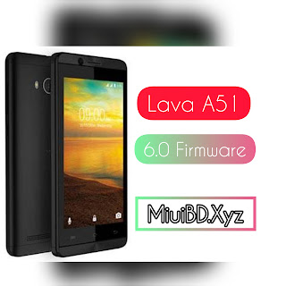 Lava A51 6.0 Firmware (Without Password)