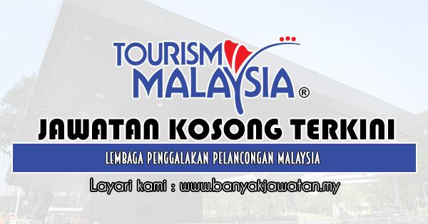 Jawatan Kosong 2019 di Lembaga Penggalakan Pelancongan Malaysia