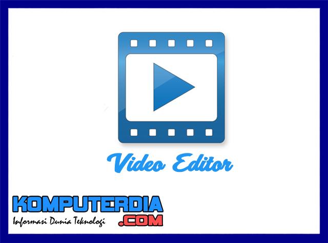 4 Aplikasi Edit Video Terbaik Untuk Windows 7
