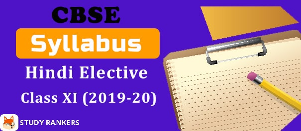 CBSE Class 11 Hindi Elective Syllabus 2019-20