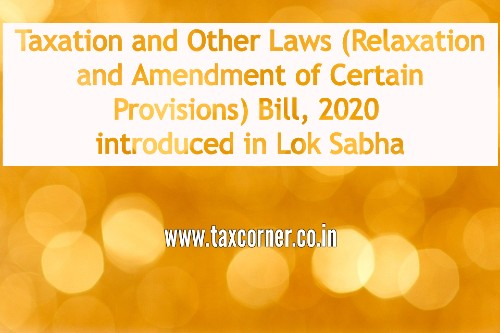 taxation-and-other-laws-relaxation-and-amendment-of-certain-provisions-bill-2020-introduced-in-lok-sabha