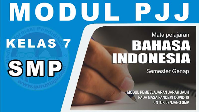 Download Modul PJJ Bahasa Indonesia Kelas 7 SMP Semester 2 (Genap)