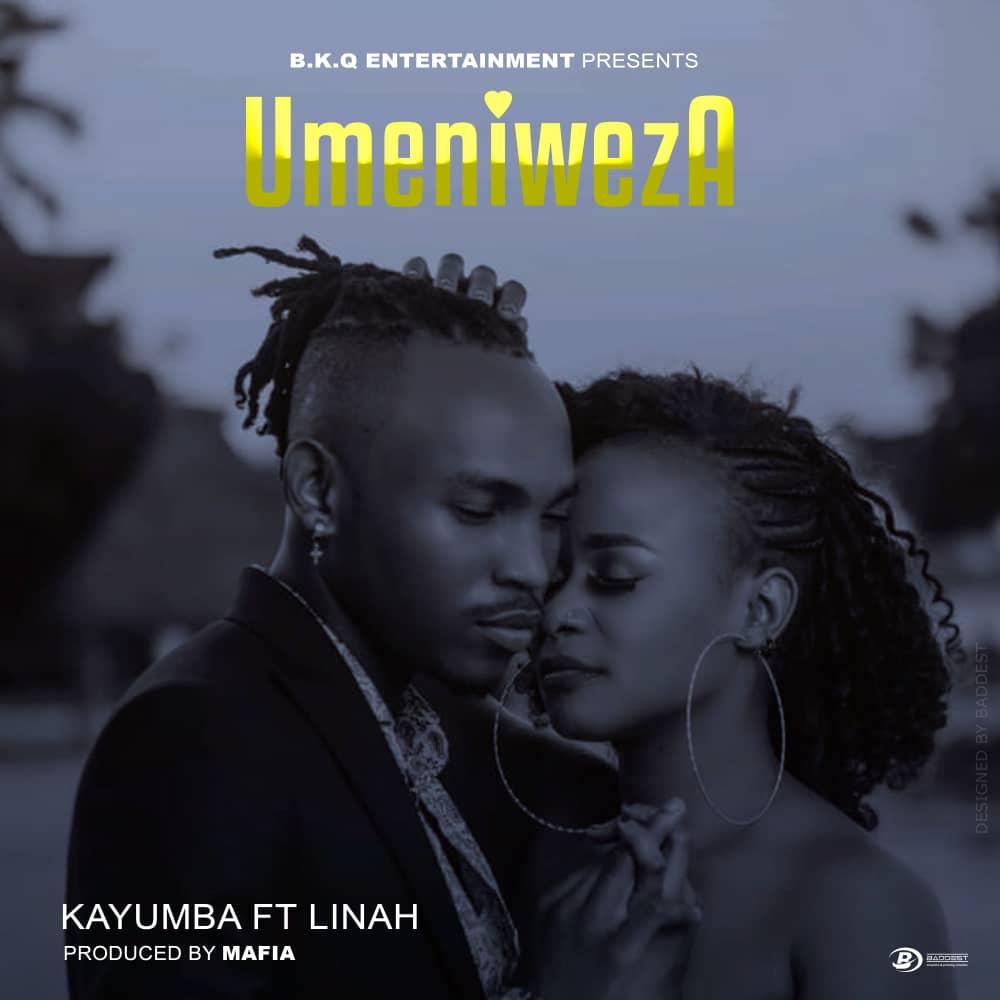 Kayumba Ft. Linah - Umeniweza