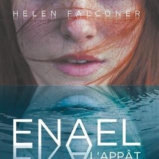Enael, tome 1 : L'appât de Helen Falconer