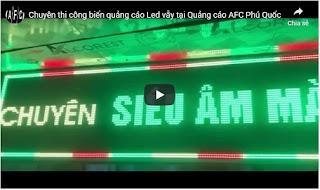 Thi công biển LED tại AFC Phú Quốc
