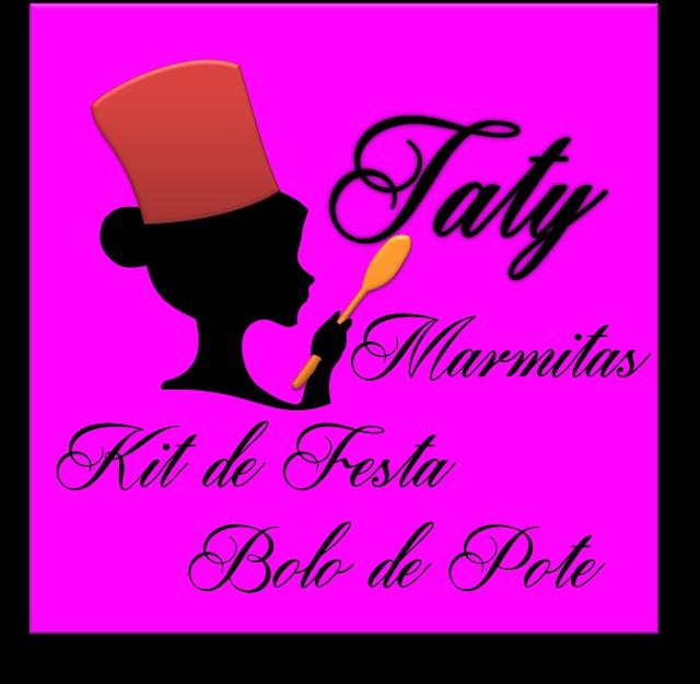 Taty Marmitas, Kits Festa, Bolos em Pote