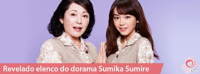 Revelado elenco do dorama de Sumika Sumire