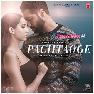 Pachtaoge Song Lyrics Arjit Singh