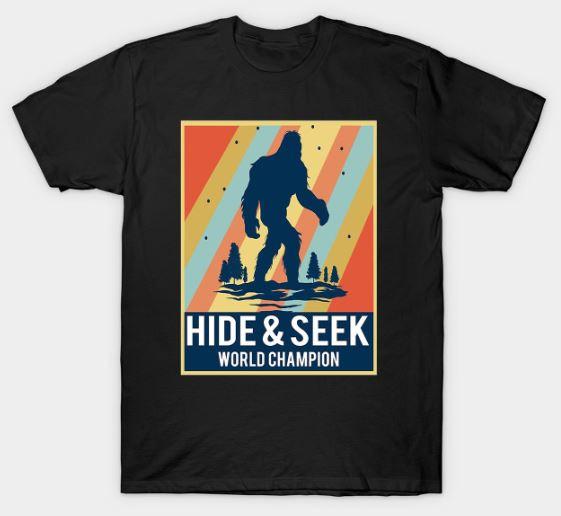Hide & seek world champion T-Shirt