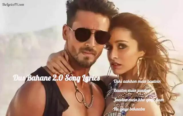 Dus Bahane Karke Le Gaya 2.0 Hindi Song Lyrics - Baaghi 3
