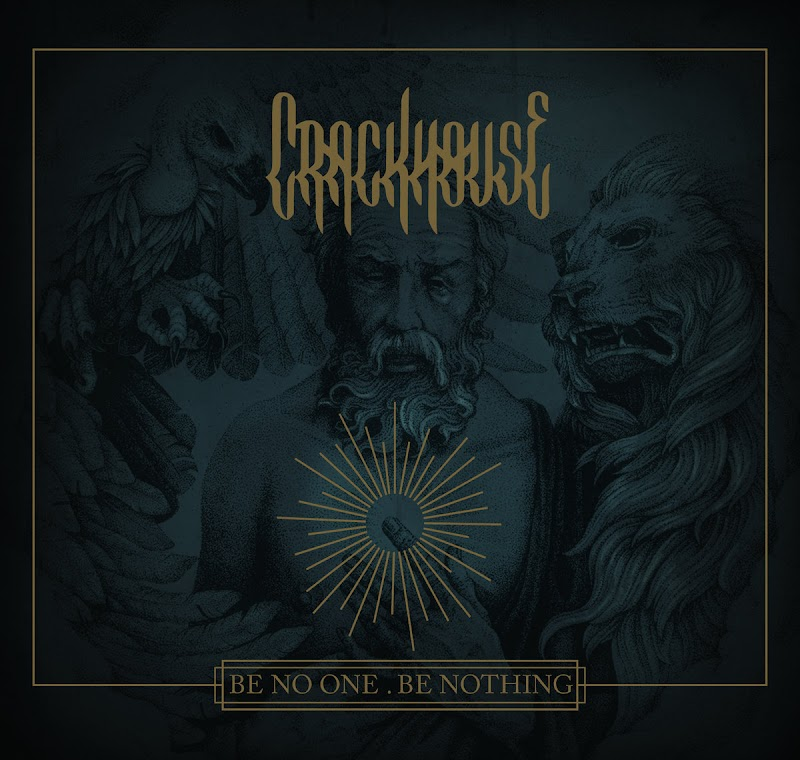 Crackhouse - Be No One. Be Nothing | Review