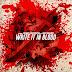 "Milano Constantine & BodyBagBen - ""Write It in Blood"" (Collab Album)"