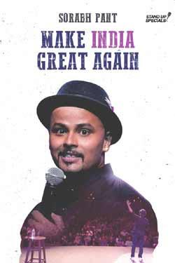 Sorabh Pant: Make India Great Again (2018)