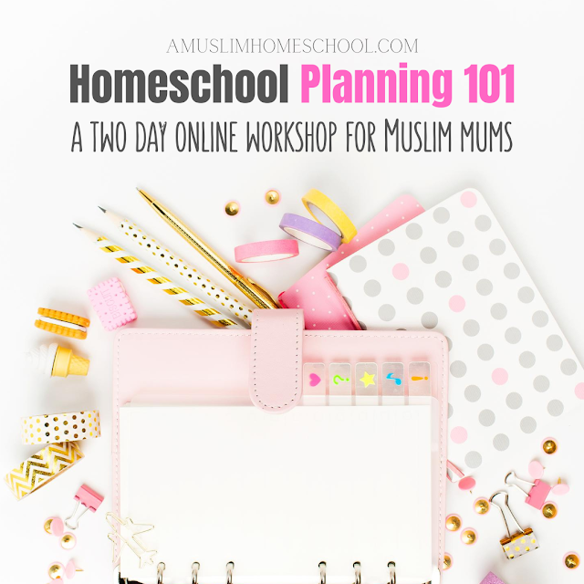 Homeschool Planning workshop for muslim mums
