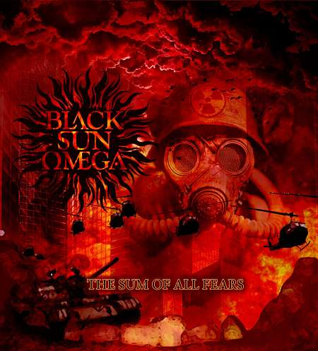 "BLACK SUN ΩMEGA: ""The Sum Of All Fears"""